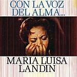 María Luisa Landín Con La Voz Del Alma