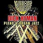 Dick Hyman Mirrors - Piano & Organ Jazz