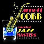 Arnett Cobb Essential Jazz Masters