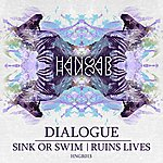 Dialogue Sink Or Swim / Ruins Lives