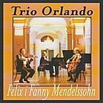 Orlando Felix I Fanny Mendelssohn