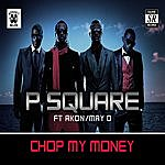 P-Square Chop My Money