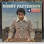 Bobby Patterson Texas Soulman Extraordinaire