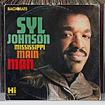 Syl Johnson Mississippi Mainman