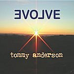 Tommy Anderson Evolve