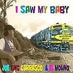 Joe 'King' Carrasco I Saw My Baby