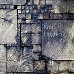 Rob Hughes Live