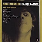Saul Glennon Triology 1: How Can You Call That Music?