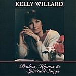 Kelly Willard Psalms, Hymns And Spiritual Songs