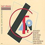 Dave Liebman Homage To John Coltrane