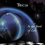 Tricia In The Spirit Of Love