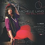 Michelle Lang & Still Water The Rich Redemption Of A Righteous Road Trip