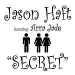 Jason Haft Secret (Feat. Arra Jade)