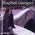 Rachel Carson Long Time Coming