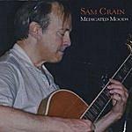 Sam Crain Medicated Moods