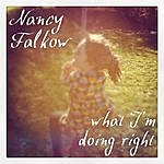 Nancy Falkow What I'm Doing Right