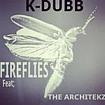 K-Dubb Fireflies (Feat. The Architekz)