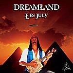 Les July Dreamland
