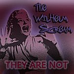 A Wilhelm Scream They Are Not