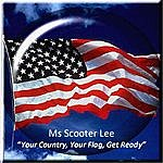 Scooter Lee Your Country, Your Flag, Get Ready