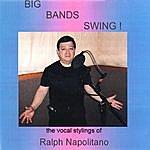 Ralph Napolitano Big Bands Swing!