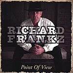 Richard Frankz Point Of View
