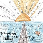 Rebekah Pulley Brand New Day