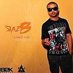 Raz B Make Me (Feat. 2 Pistols & Mika Rose)