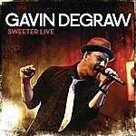 Gavin DeGraw Sweeter Live