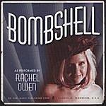 Rachel Owen Bombshell