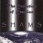 The Shams The Evolution Of Creation