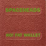 Spaceheads Ho! Fat Wallet