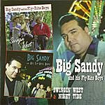 Big Sandy Swingin' West & Night Tide