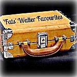 Fats Waller 'fats' Waller Favourites