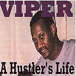 Viper A Hustler's Life