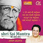 Anup Jalota Shri Sai Mantra