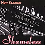 Shameless Now Playing