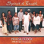 Spirit & Truth Praiseology