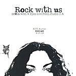 Seela Rock With Us.