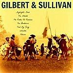 Glyndebourne Festival Chorus Gilbert & Sullivan: The Highlights