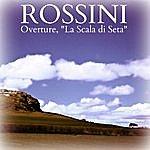 """Sir Malcolm Sargent Rossini: Overture, """"La Scala Di Seta"""""""