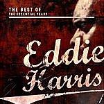 Eddie Harris Best Of The Essential Years: Eddie Harris