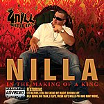 Nilla In The Making Of A King