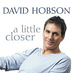 David Hobson A Little Closer ([Blank])