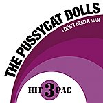 The Pussycat Dolls I Don't Need A Man (Hit Pack)