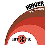 Hinder Better Than Me Hit Pack