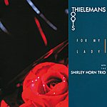 Toots Thielemans For My Lady