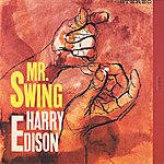 Harry 'Sweets' Edison The Swinger/Mr. Swing
