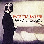 Patricia Barber A Distortion Of Love