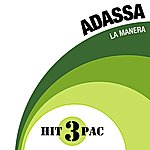 Adassa La Manera Hit Pack